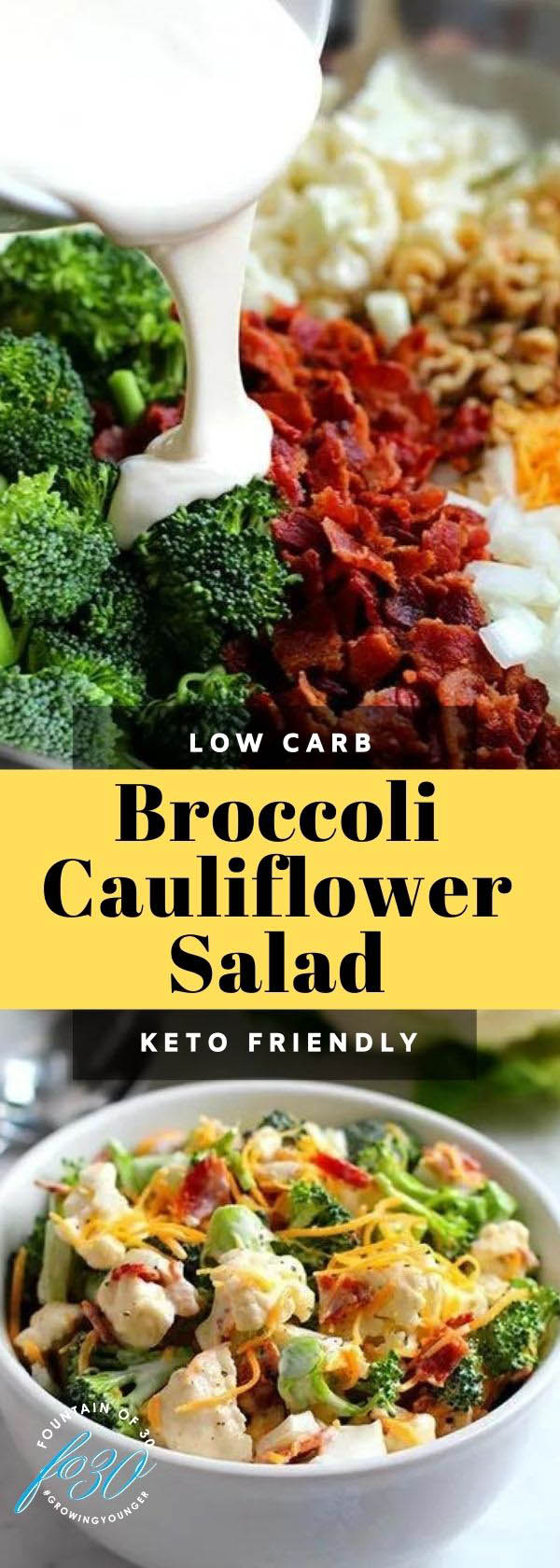 low-carb broccoli cauliflower salad fountainof30