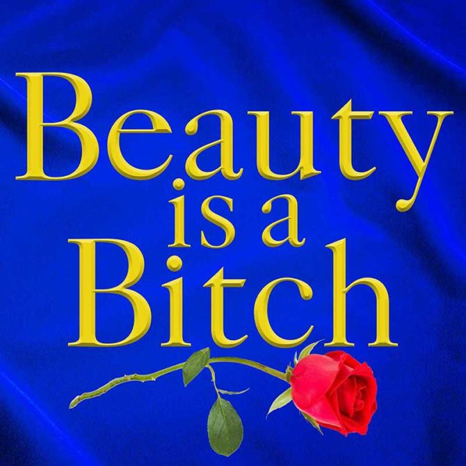 beauty is a bitch podcast fountainof30