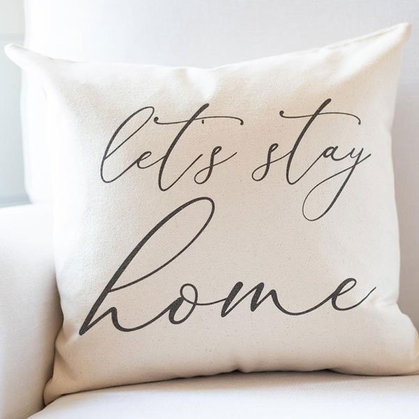 self-care home goods Let's Stay Home Pillow Pillow Cover fountainof30