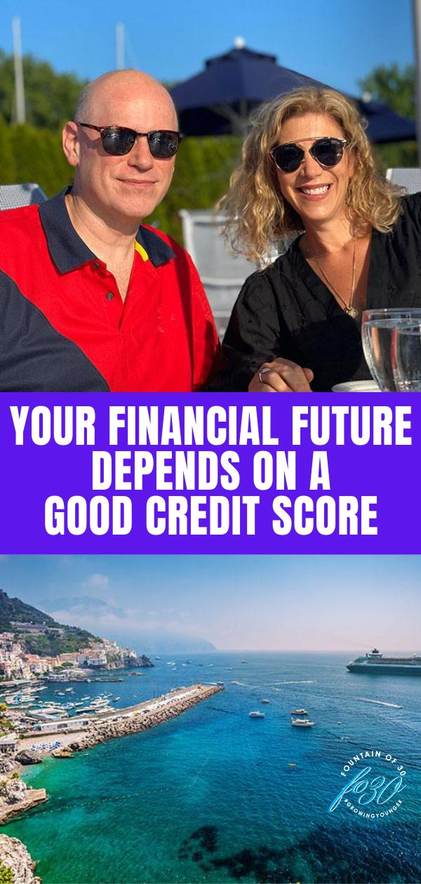 financial future good credit score fountainof30