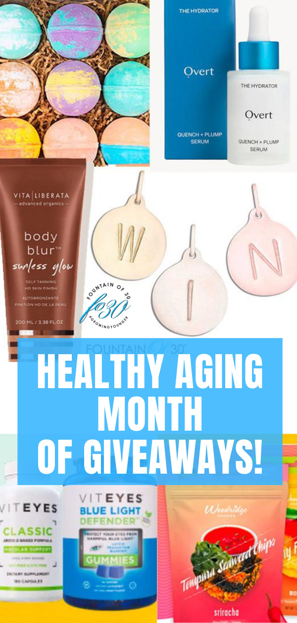 healthy aging month of giveaways fountainof30