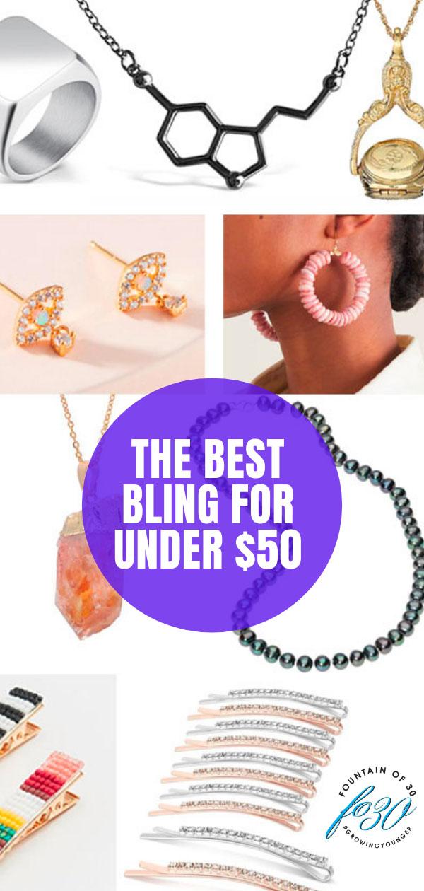 best bling for uner $50 fountainof30