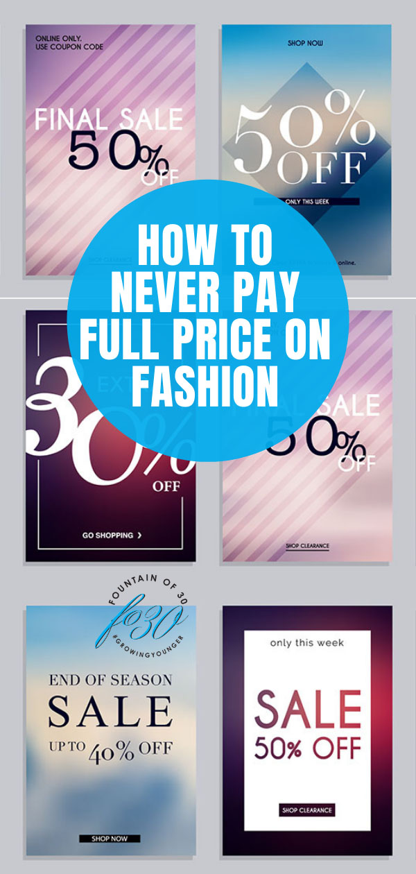 never pay full price on fashion fountainof30