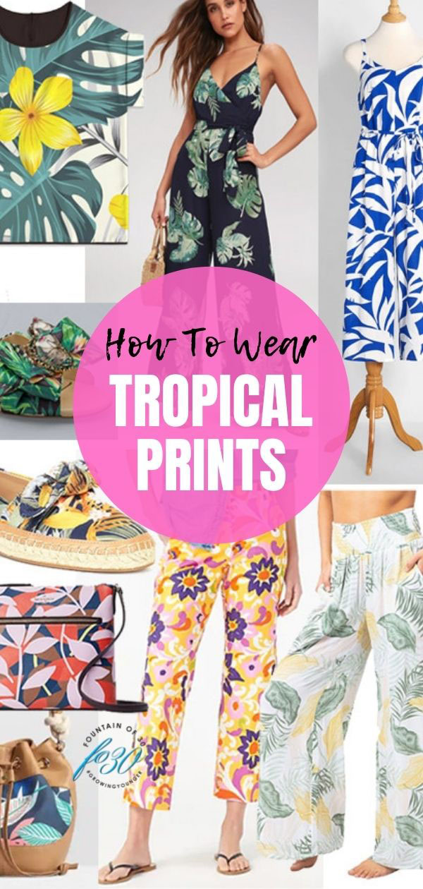 how to wear tropical prints fountainof30