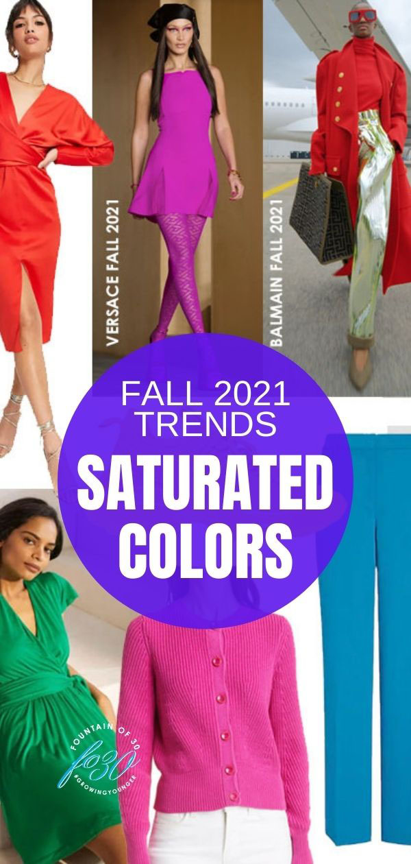 fall 2021 trend saturated  color fountainof30
