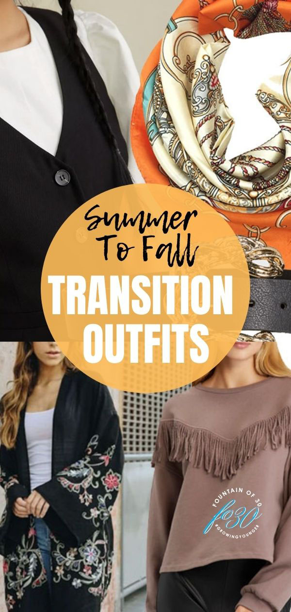 summer to fall transition outfits fountainof30