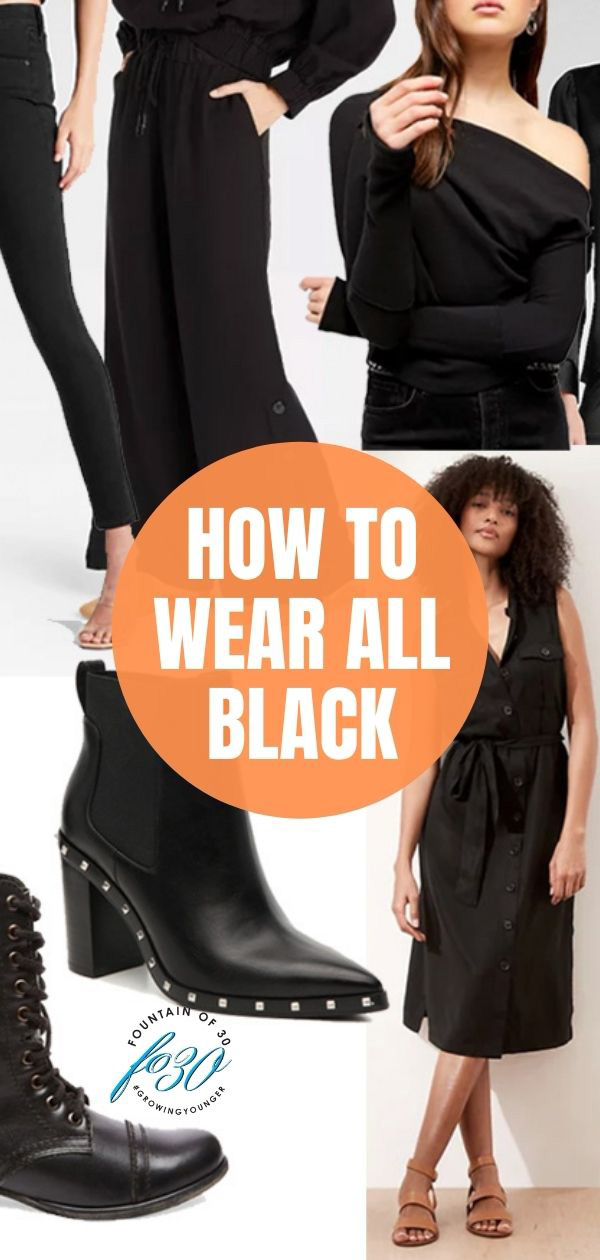 how to wear all black fountainof30
