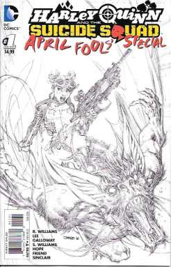 Harley Quinn and the Suicide Squad April Fools' Special (2016) 1 (Jim Lee Sketch Variant)
