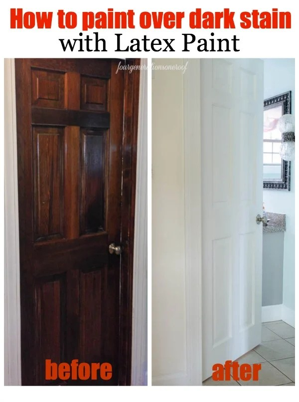 How To Paint Dark Stained Doors Before Amp After Four