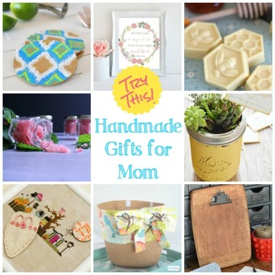 TRY THIS:  Make a Gift for Mom