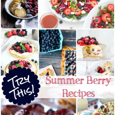 TRY THIS:  Summer Berry Recipes