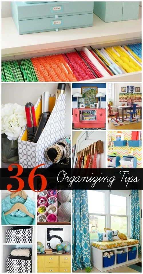 36 tips for getting organized 2016: bathroom, kitchen, office, playroom and clothing organization tips