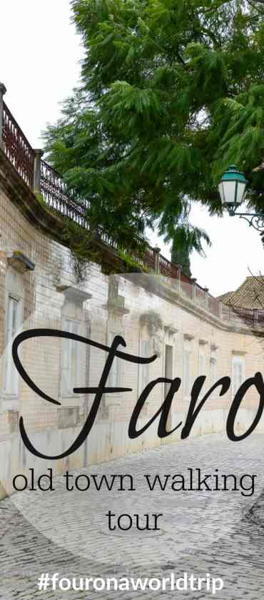An itinerary to a walking tour through Faro's old town