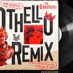 Othello: The Remix presented by John Leguizamo and The Q Brothers