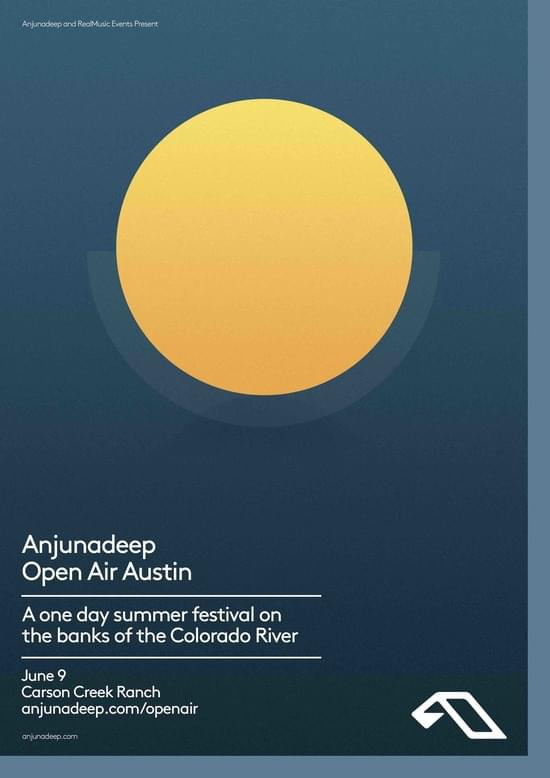 Anjunadeep Open Air Austin Carson Creek Ranch poster