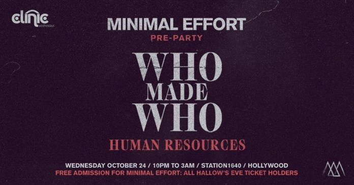 Clinic x Minimal Effort Pre-Party: WhoMadeWho + Human Resources poster