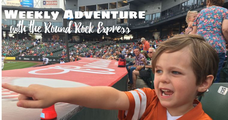 Weekly Adventure with the Round Rock Express