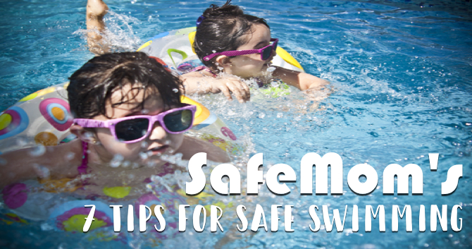 SafeMom's 7 Tips for Safe Swimming