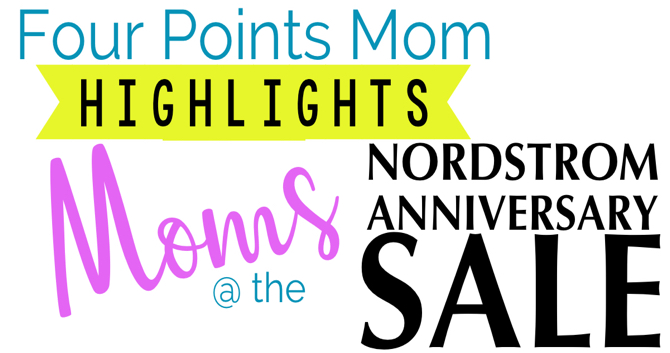 Highlighting Moms at the Nordstrom Anniversary Sale
