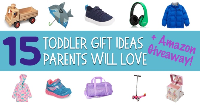 15 Toddler Gift Ideas that Parents Will Love