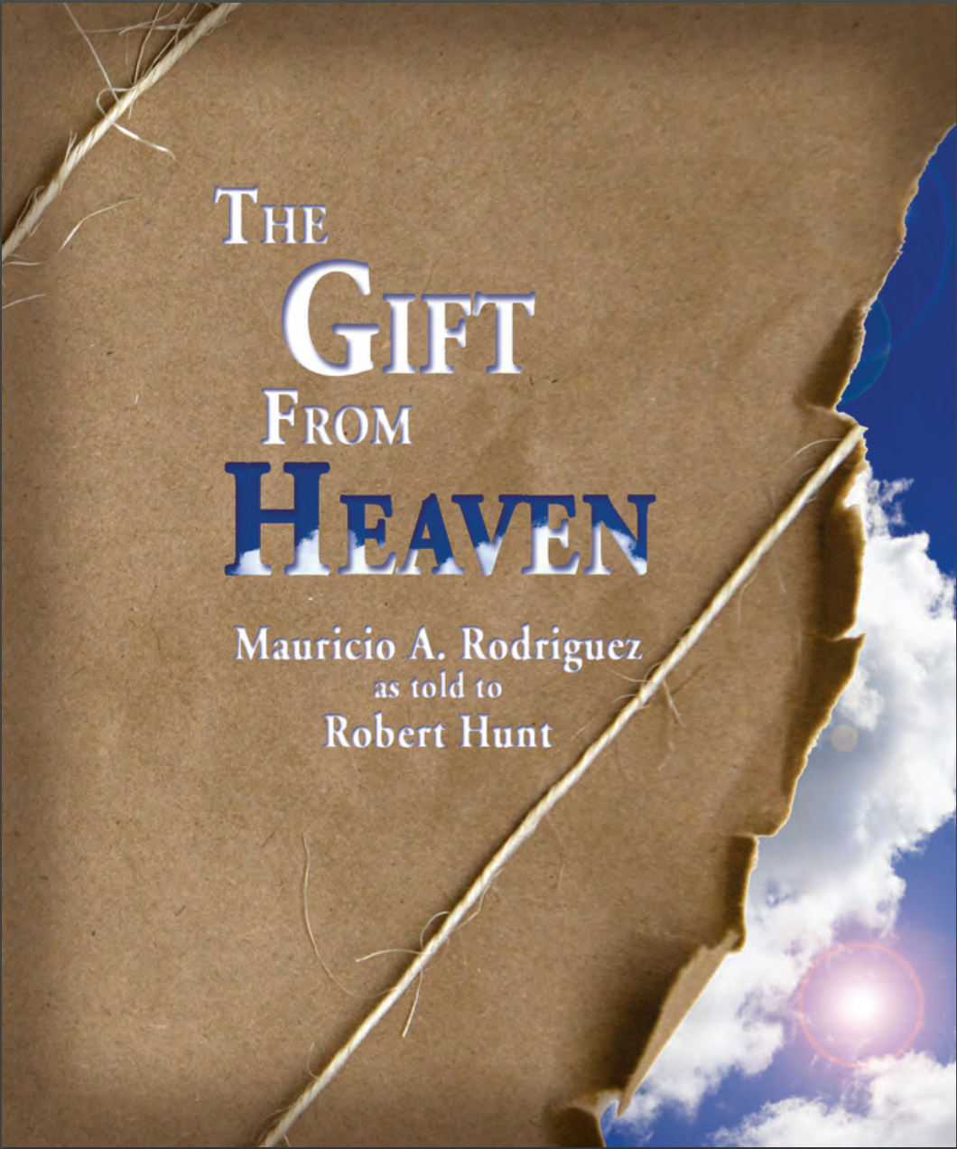 The Gift From Heaven - Foursquare Missions Press