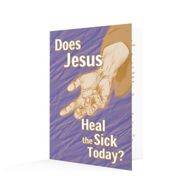 Does Jesus Heal the Sick Today?