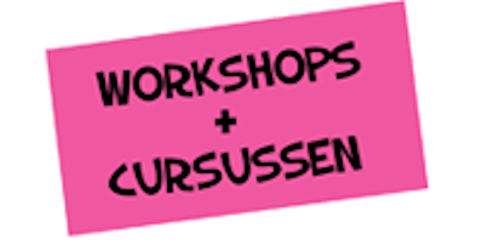 workshops en cursussen