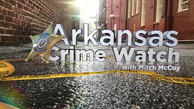 ArkansasCrimeWatchDontMiss_1551301316719.jpg