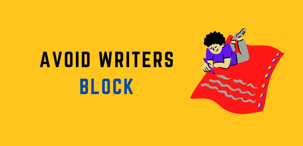 Causes of Writers Block and avoid it