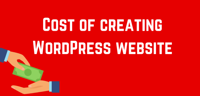 Cost needed to create a WordPress Site