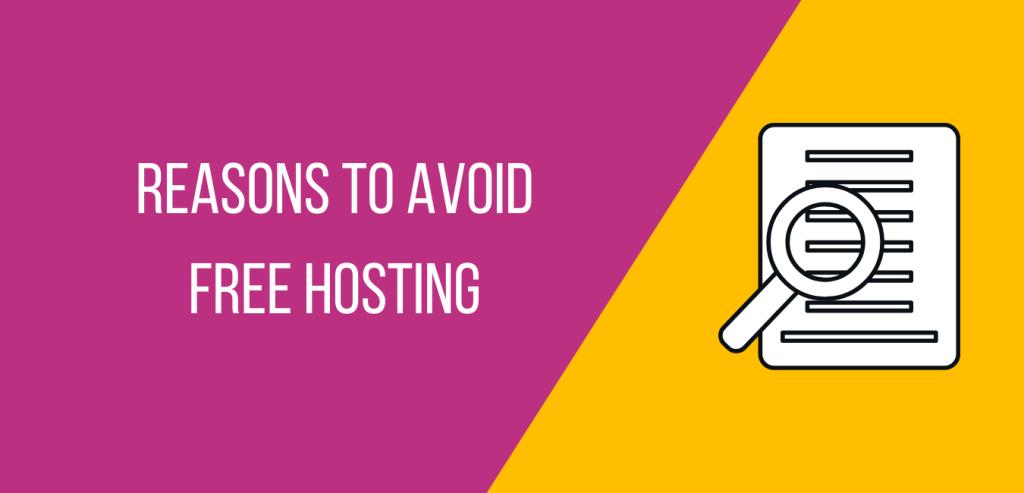 best reasons to avoid free hosting