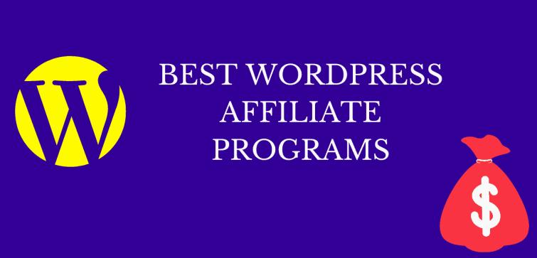 WordPress affiliate programs for bloggers