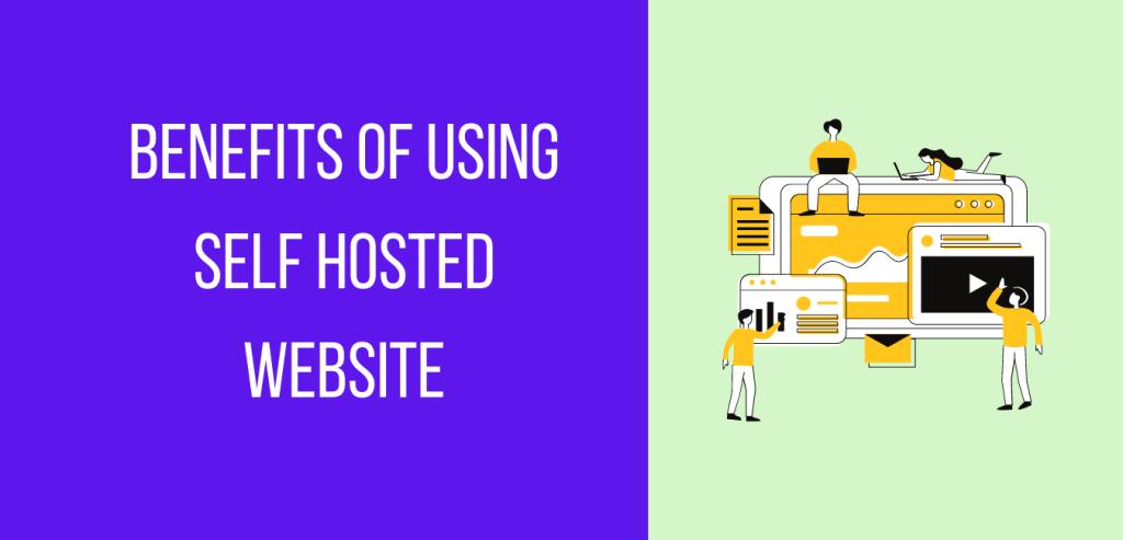 Benefits of self hosted wordpress website