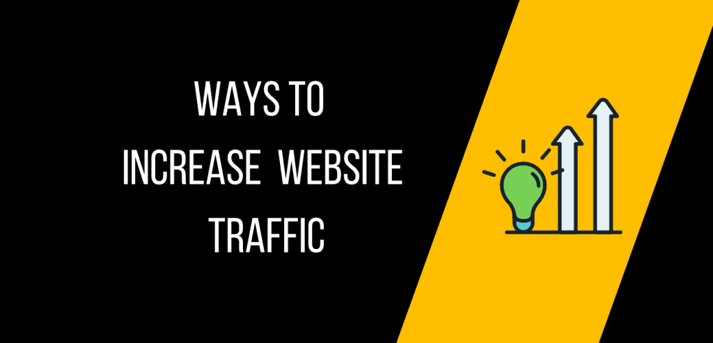 Ways to improve your website traffic