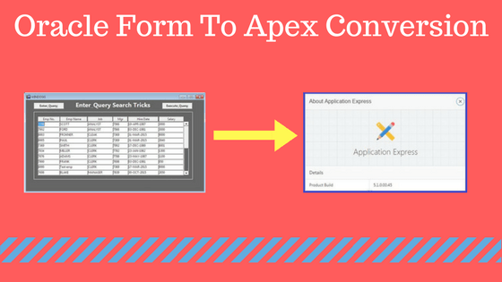 convert oracle form to apex