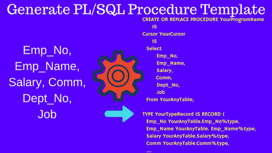 Generate PL/SQL Procedure Template