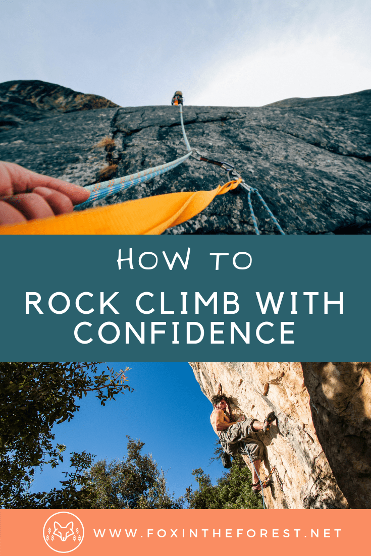 Rock climbing tips and tricks. How to be a better rock climber. How to overcome a fear of heights. Rock climbing skills. #outdoors #rockclimbing #climbing #mountaineering
