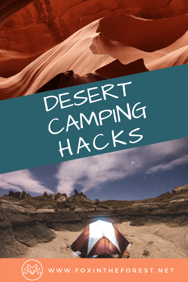 22 camping hacks for the desert. How to camp in the desert. Car camping tips for the American Southwest. Tips for tent camping in the desert. #camping #outdoors #USA #travel