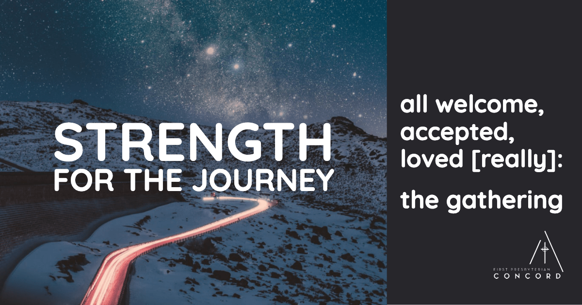 "a blur of cars' tail lights on a snowy mountain road beneath a starry sky with the caption ""Strength for the Journey: All Welcome, Accepted, Loved (really): the gathering"""