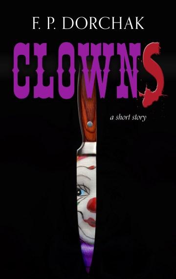 """""""Clowns"""""""