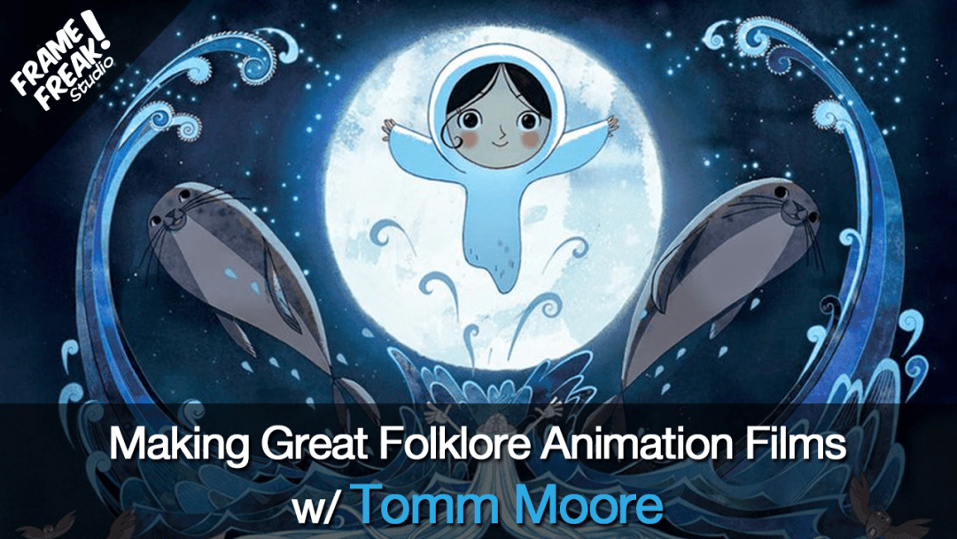 Making Great Folklore Animation Films w/ Tomm Moore