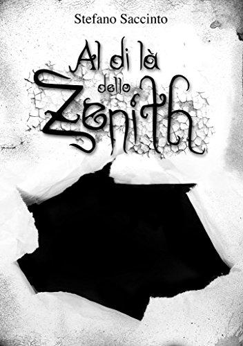 """Recensione """"Al di là dello Zenith"""", di Stefano Saccinto"""