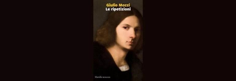 Cosa devi sapere de «Le ripetizioni» di Giulio Mozzi