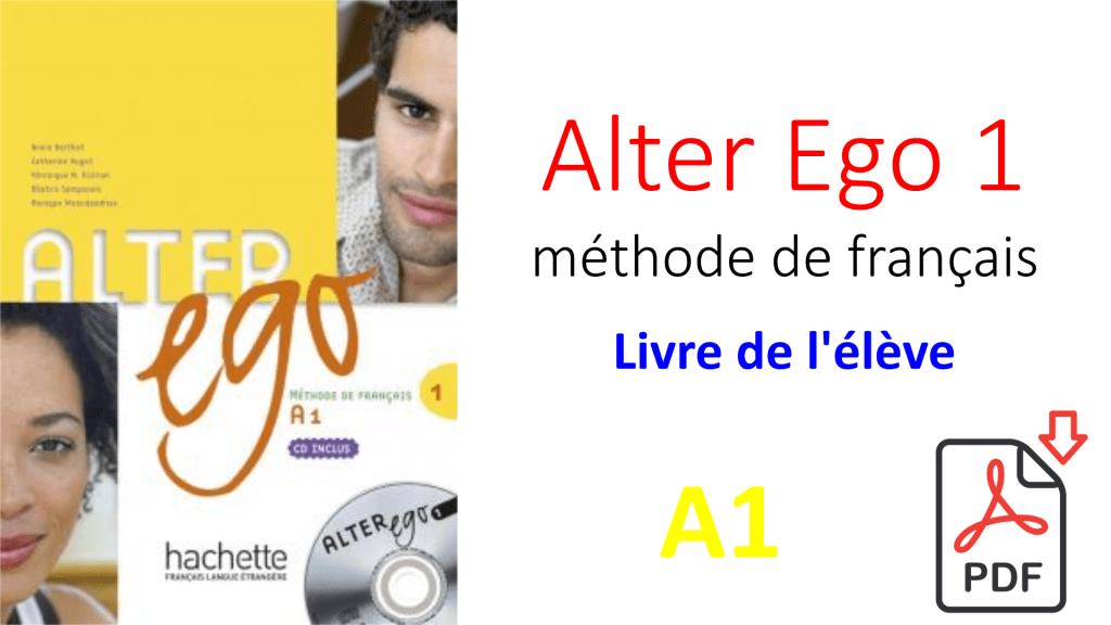 Alter Ego 1 A1 Le Meilleur Livre Pour Apprendre Le Francais