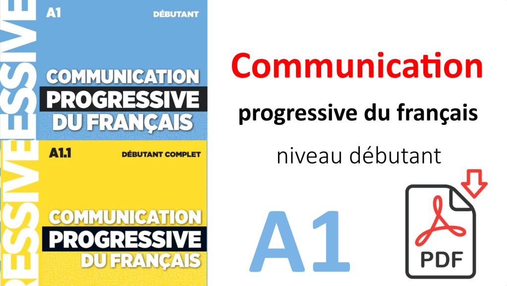 Télécharger communication progressive du français niveau débutant pdf