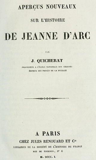 Aperçus nouveaux sur l'histoire de Jeanne d'Arc, par Jules Quicherat