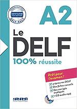 Le DELF - 100% réussite - A2