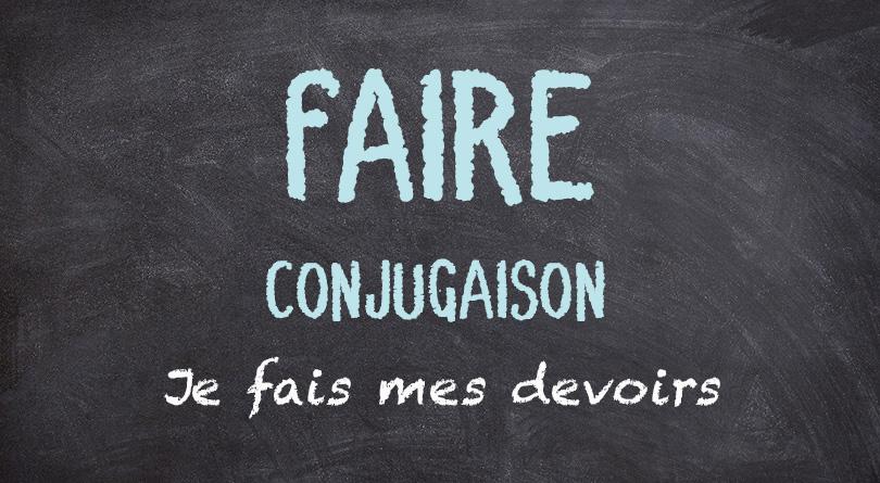 FAIRE conjugaison