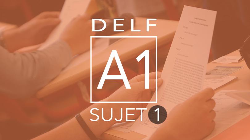 DELF A1 sujet 1
