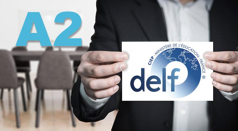 DELF A2 Présentation